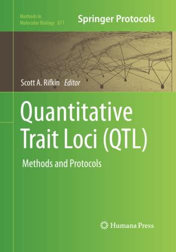 Quantitative Trait Loci (QTL) By Scott A. Rifkin