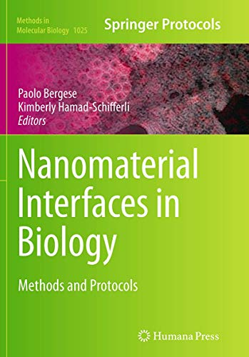 Nanomaterial Interfaces in Biology By Paolo Bergese