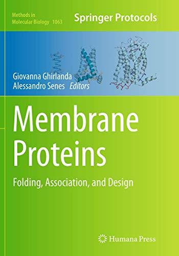Membrane Proteins By Giovanna Ghirlanda