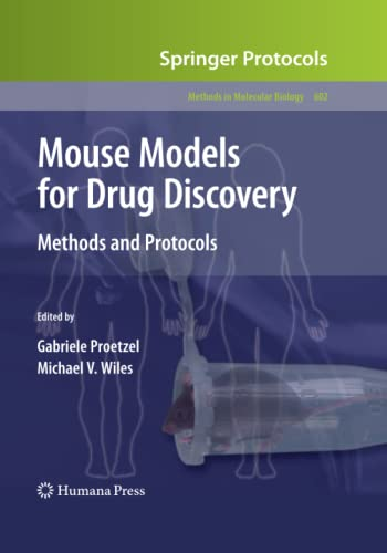 Mouse Models for Drug Discovery By Gabriele Proetzel