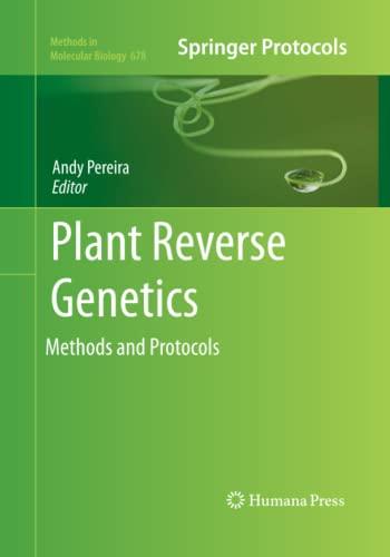 Plant Reverse Genetics By Andy Pereira