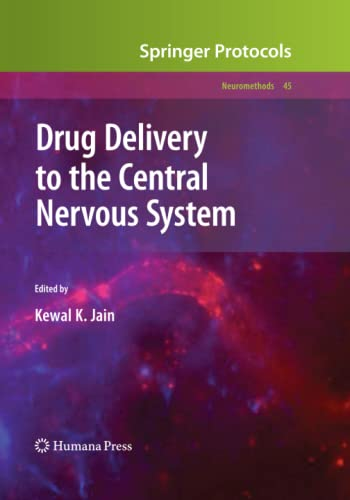Drug Delivery to the Central Nervous System By Kewal K. Jain