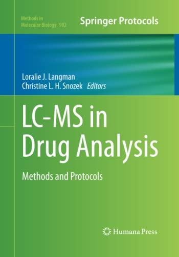 LC-MS in Drug Analysis By Loralie J. Langman