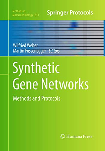 Synthetic Gene Networks By Wilfried Weber