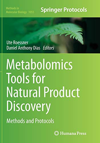 Metabolomics Tools for Natural Product Discovery By Ute Roessner