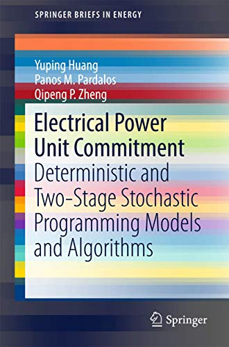 Electrical Power Unit Commitment By Yuping Huang