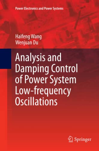 Analysis and Damping Control of Power System Low-frequency Oscillations By Haifeng Wang