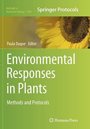 Environmental Responses in Plants By Paula Duque