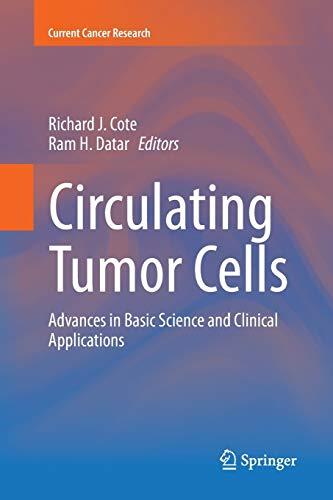 Circulating Tumor Cells By Richard J. Cote