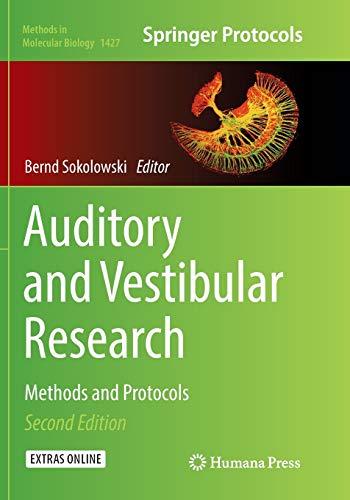 Auditory and Vestibular Research By Bernd Sokolowski