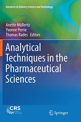 Analytical Techniques in the Pharmaceutical Sciences By Anette Mullertz