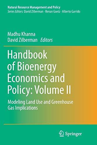 Handbook of Bioenergy Economics and Policy: Volume II By Madhu Khanna