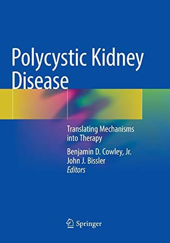 Polycystic Kidney Disease By Benjamin D. Cowley, Jr.