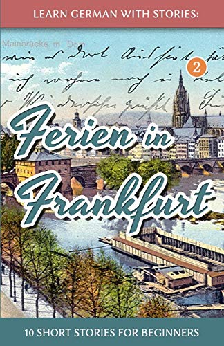 Learn German with Stories By Andre Klein