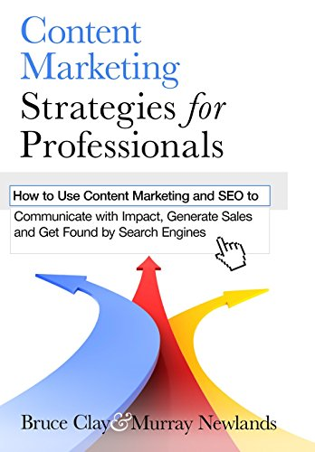 Content Marketing Strategies for Professionals By Murray Newlands