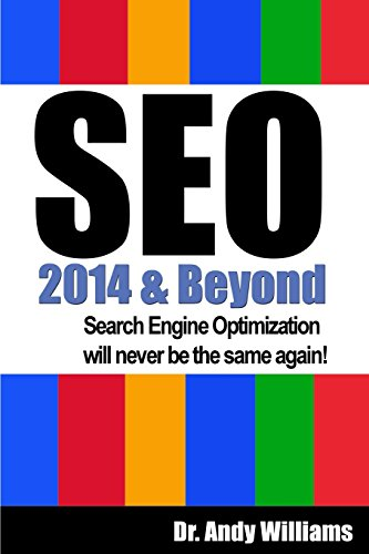 SEO 2014 & Beyond By Andy Williams