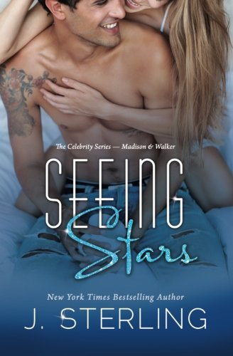 Seeing Stars By J Sterling