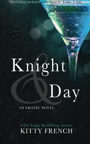 Knight and Day By Kitty French
