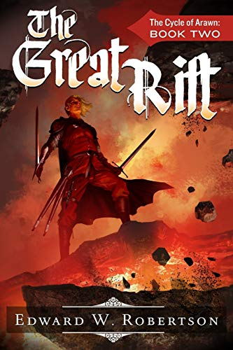 The Great Rift By Edward W Robertson