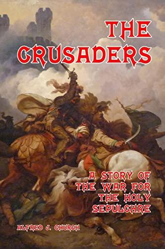 The Crusaders By George Morrow