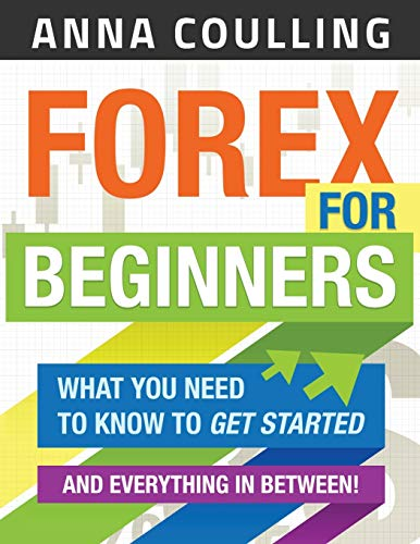 Forex for Beginners By Anna Coulling