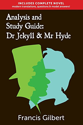 Analysis & Study Guide: Dr Jekyll and Mr Hyde von Francis Gilbert