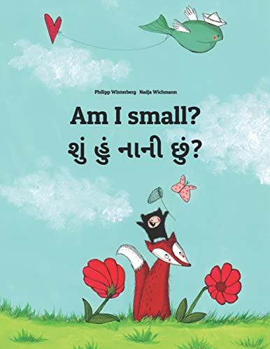 Am I small? હું નાની છું? By Nadja Wichmann