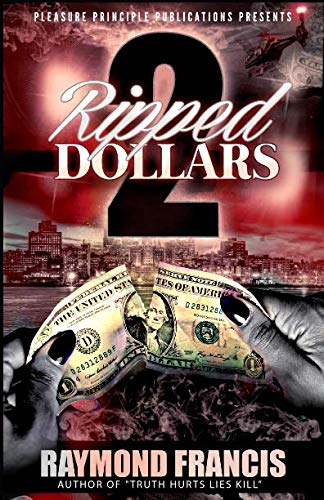 Ripped Dollars 2 By Raymond Francis