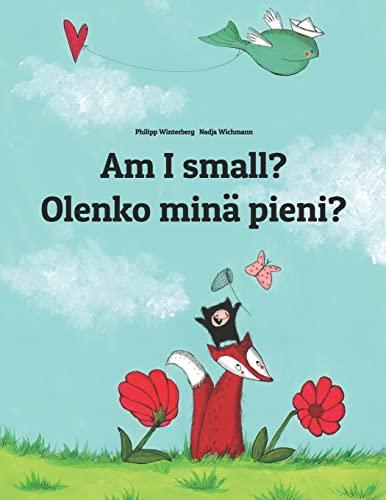 Am I small? Olenko mina pieni? By Nadja Wichmann