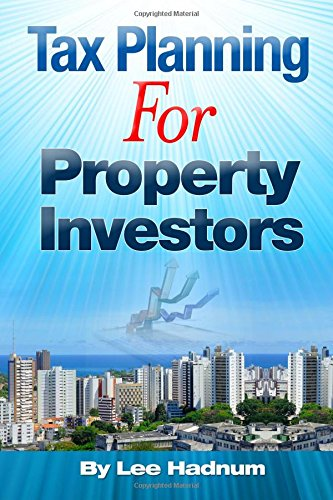 Tax Planning For Property Investors By Lee Hadnum