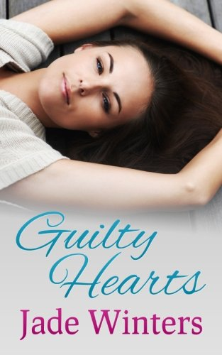 Guilty Hearts By Jade Winters