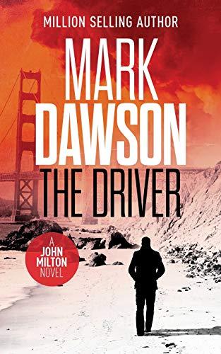 The Driver By Mark Dawson