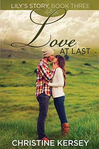 Love At Last By Christine Kersey