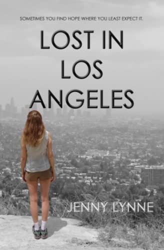 Lost in Los Angeles By Jenny Lynne