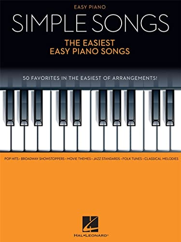 Simple Songs - the Easiest Easy Piano Songs By Hal Leonard Publishing Corporation
