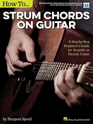 How To Strum Chords On Guitar By Burgess Speed
