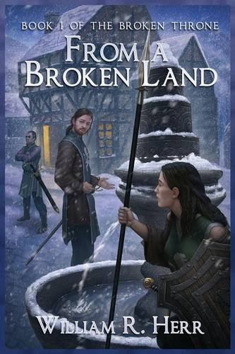 From a Broken Land By William R Herr