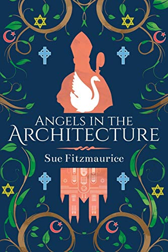 Angels in the Architecture By Sue Fitzmaurice