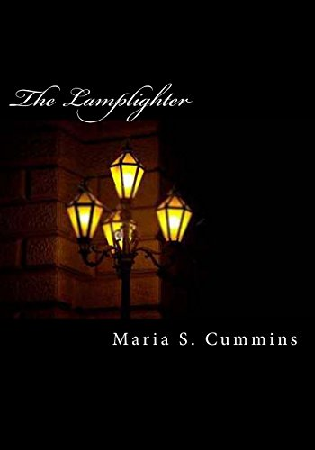The Lamplighter By Maria S Cummins