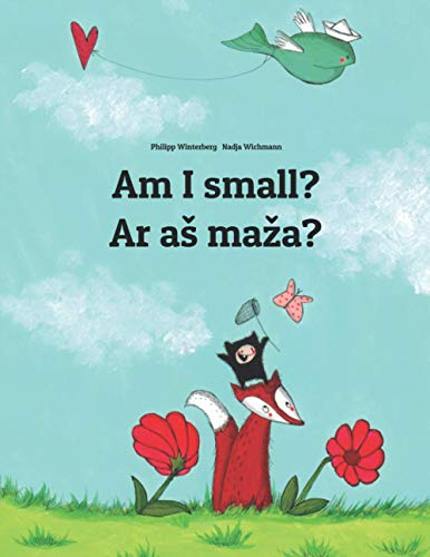 Am I small? Ar as maza? By Illustrated by Nadja Wichmann