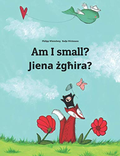 Am I small? Jiena żgħira? By Nadja Wichmann