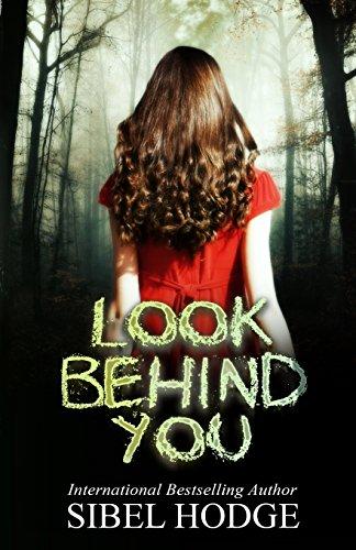 Look Behind You By Sibel Hodge
