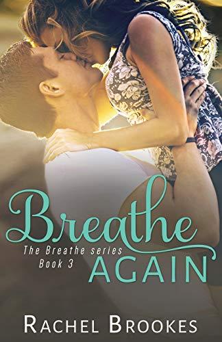 Breathe Again By Rachel Brookes