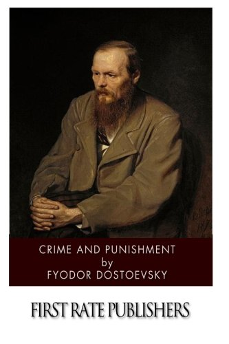 Crime and Punishment By F. M. Dostoevsky
