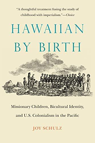 Hawaiian by Birth By Joy Schulz