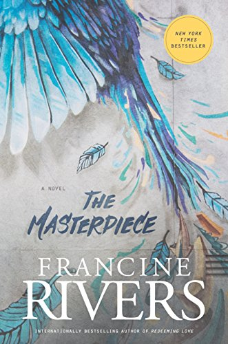 Masterpiece, The By Francine Rivers
