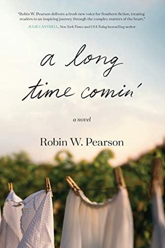 Long Time Comin', A By Robin W. Pearson