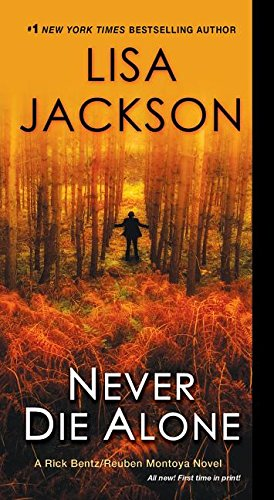 Never Die Alone By Lisa Jackson, (Hy (Consultant Community Paediatrician, The Children's Centre, Norwich, UK)