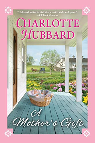 Mother's Gift By Charlotte Hubbard