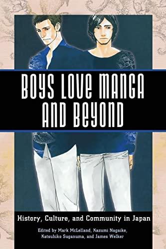 Boys Love Manga and Beyond By Mark McLelland